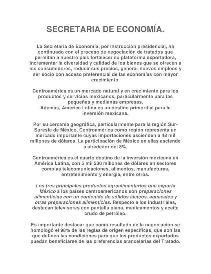 SECRETARIA DE ECONOMÍA.    La Secretaría de Economía, por instrucción presidencial, ha    continuado con el proceso de neg...