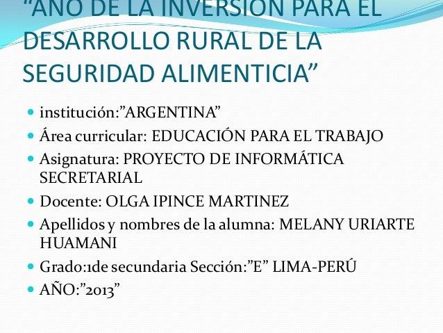"""""""AÑO DE LA INVERSION PARA EL DESARROLLO RURAL DE LA SEGURIDAD ALIMENTICIA""""  institución:""""ARGENTINA""""   Área curricular: E..."""