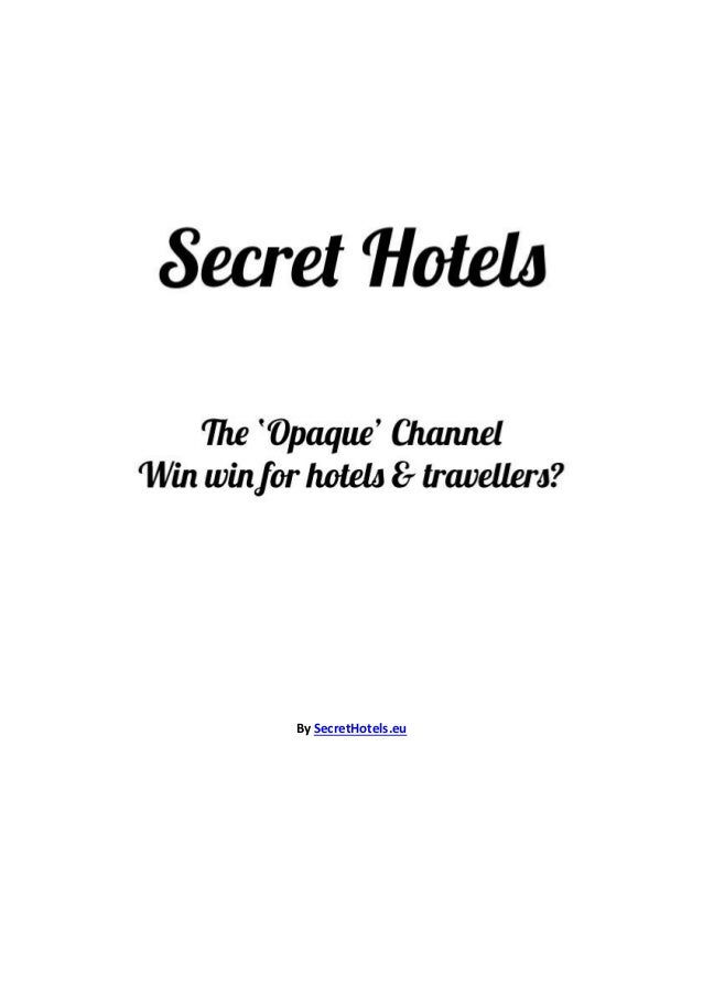 Secret Hotels – Win Win for Hotels and Travellers?