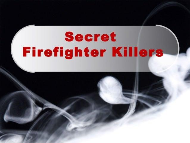 Secret Firefighter Killers