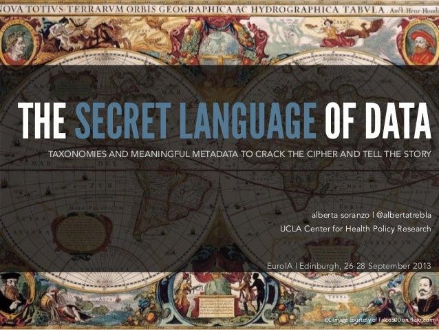The Secret Language of Data