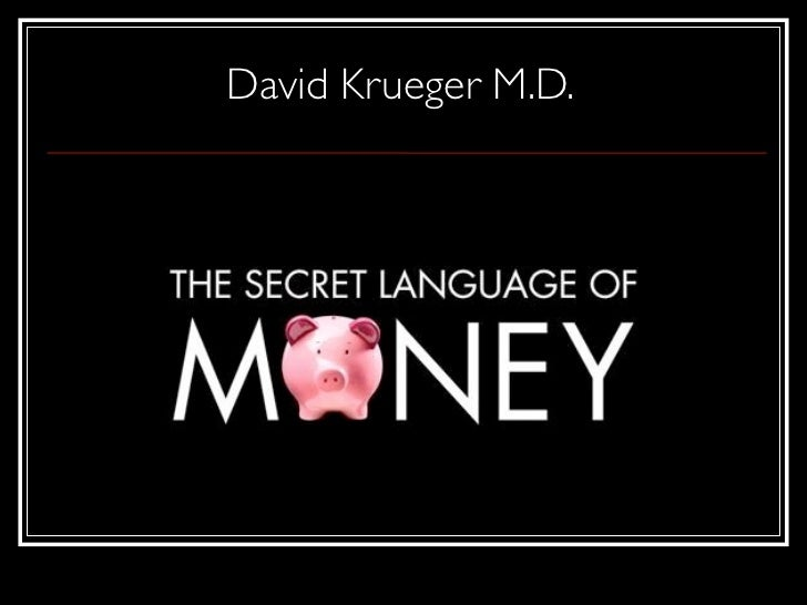 Secret language of money