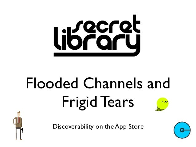 Flooded Channels and Frigid Tears: Getting Discovered in a Saturated, Mobile World | SoCon13
