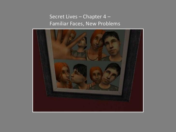 Secret Lives - Chapter 4