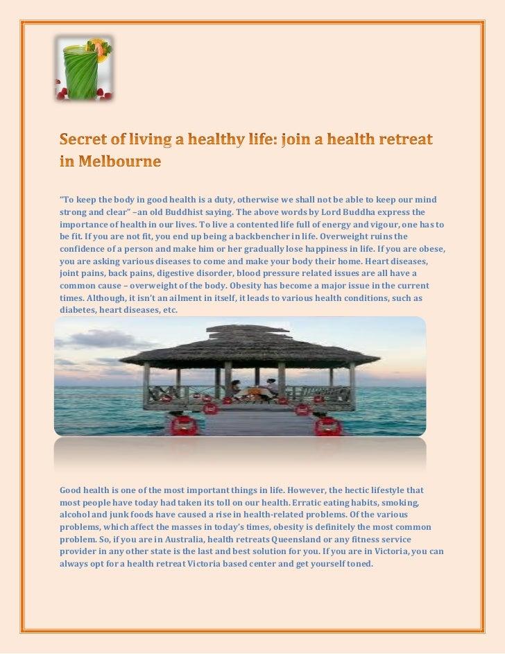 Secret of living a healthy life