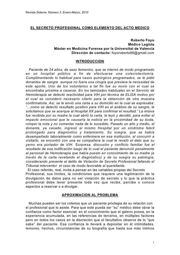 Revista Sideme. Número 3. Enero-Marzo, 2010        EL SECRETO PROFESIONAL COMO ELEMENTO DEL ACTO MEDICO                   ...