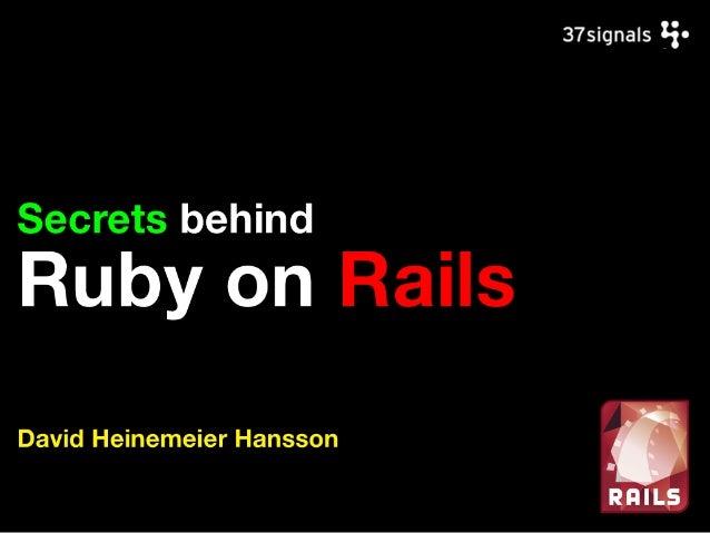Secrets behind Ruby on Rails