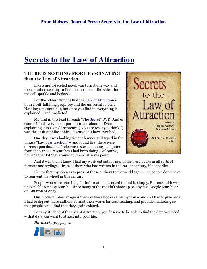 From Midwest Journal Press: Secrets to the Law of AttractionSecrets to the Law of AttractionTHERE IS NOTHING MORE FASCINAT...