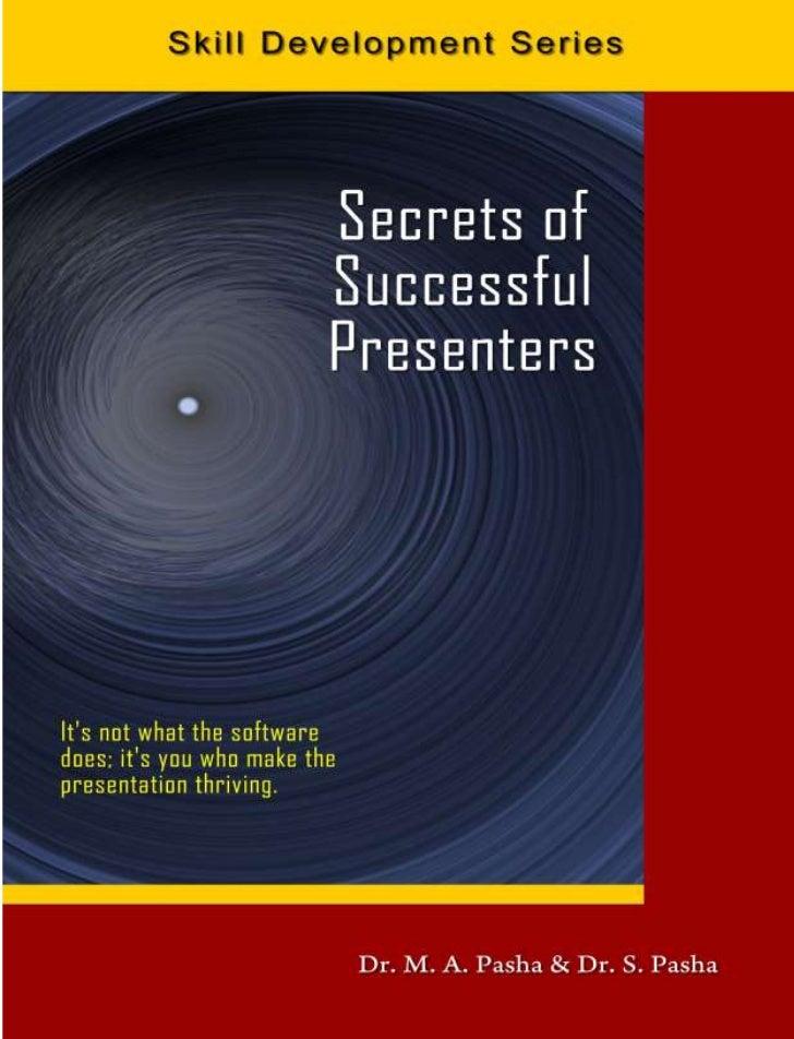 Secrets of Successful Presenters                                   i