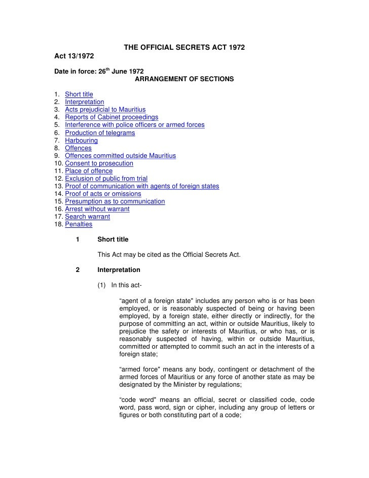 THE OFFICIAL SECRETS ACT 1972Act 13/1972Date in force: 26th June 1972                           ARRANGEMENT OF SECTIONS1. ...