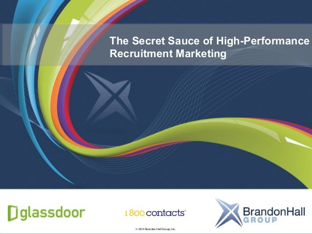 The Secret Sauce of High-Performance Recruitment Marketing