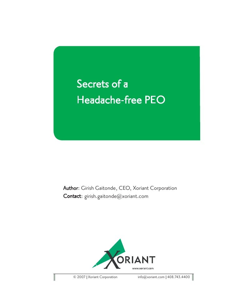Secrets of a      Headache-free PEO     Author: Girish Gaitonde, CEO, Xoriant Corporation Contact: girish.gaitonde@xoriant...