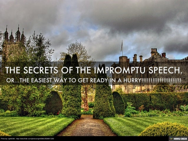 Secrets Of An Impromptu