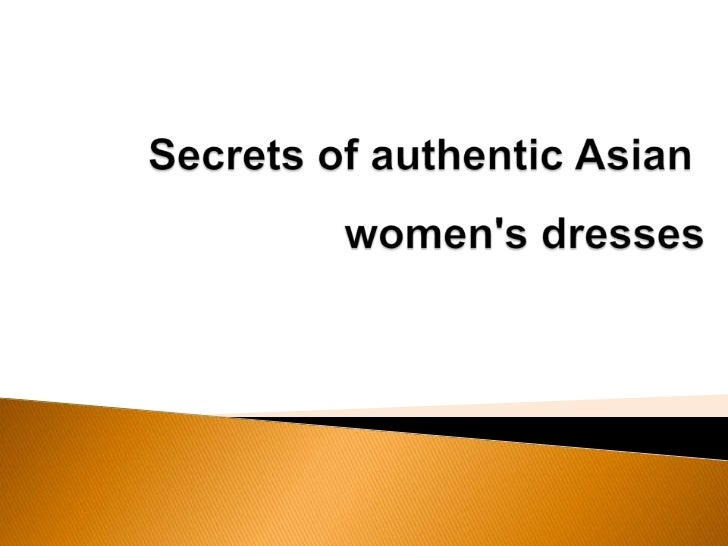 The features of Asian and Western         dress for women       Authentic Asian dress for women         Elegant        ...