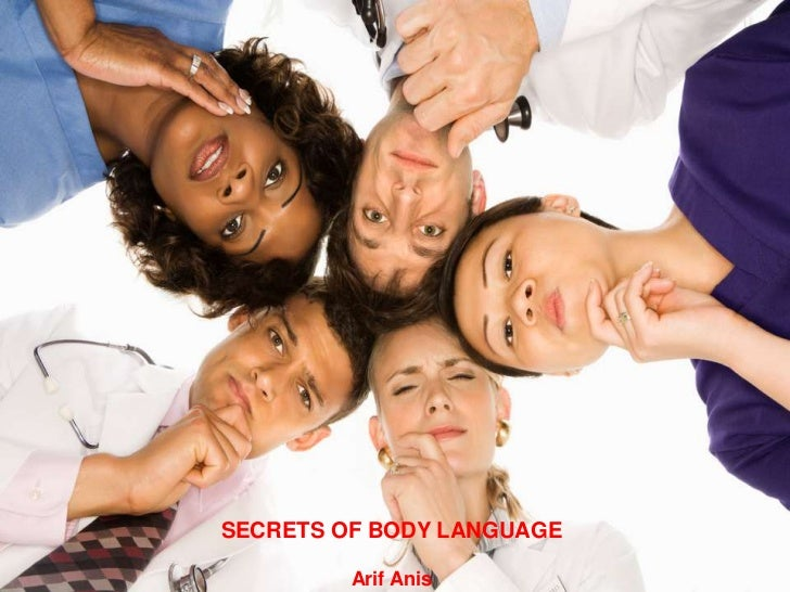 Secrets of Body Language arifanees@live.com     SECRETS OF BODY LANGUAGE                                                  ...
