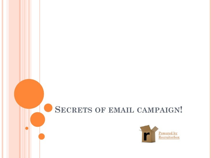 SECRETS OF EMAIL CAMPAIGN!                     Powered by                     Recruiterbox