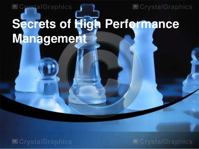 Secrets of High Performance Management