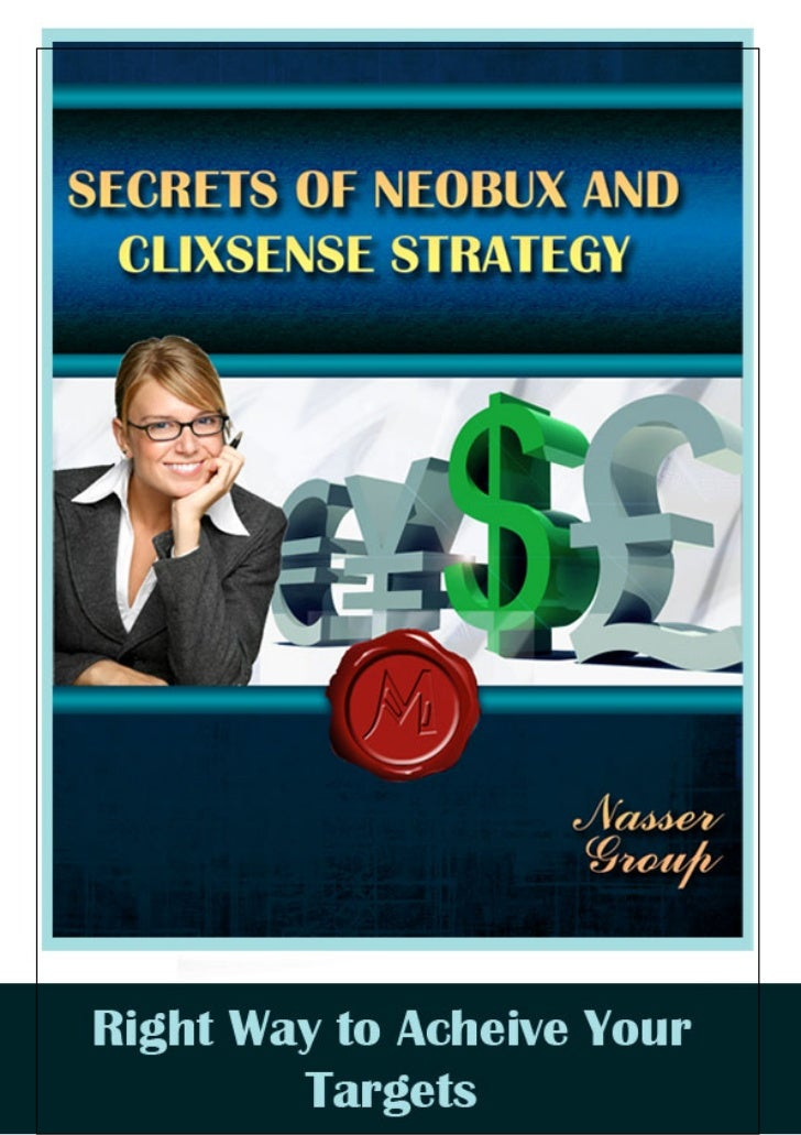 Secrets of neobux and clixsense strategy e book first part