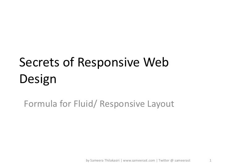 Secrets of responsive web design by Sameera Thilakasiri