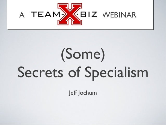 Secrets of Specialism