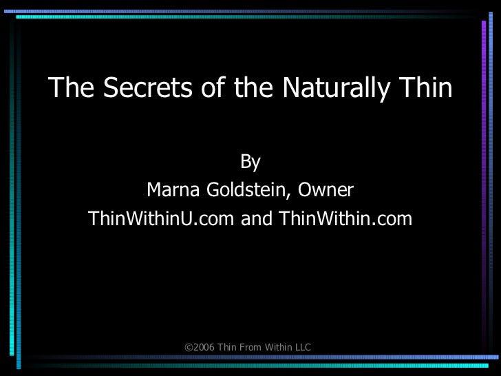 Secrets of the Thin