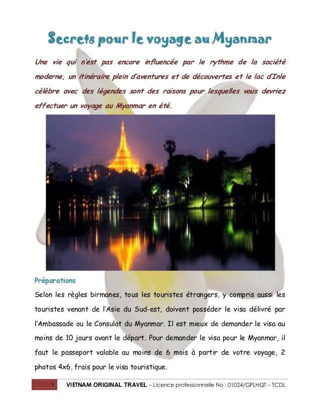Secrets pour le voyage au Myanmar Une vie qui n'est pas encore influencée par le rythme de la société moderne, un itinérai...