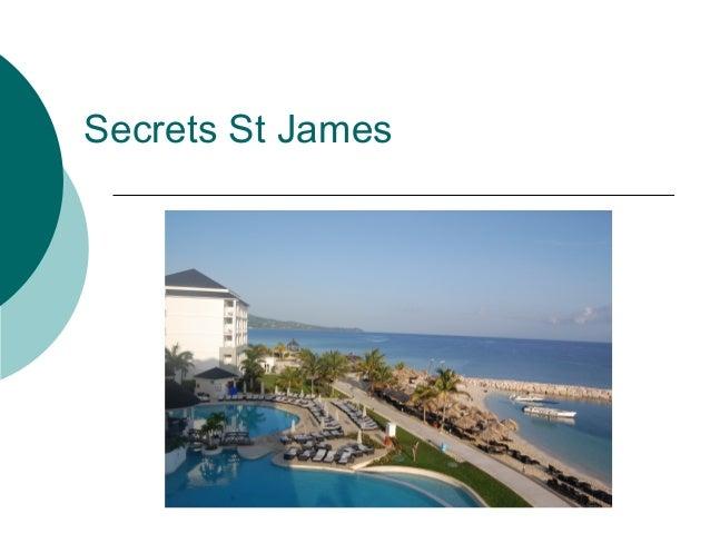 Secrets St James