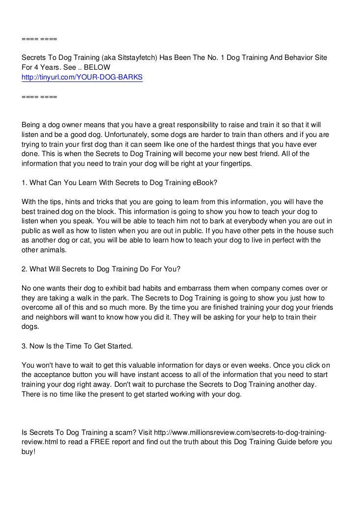 ==== ====Secrets To Dog Training (aka Sitstayfetch) Has Been The No. 1 Dog Training And Behavior SiteFor 4 Years. See .. B...