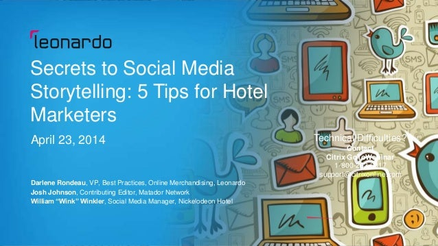 Secrets to Social Media Storytelling: 5 Tips for Hotel Marketers