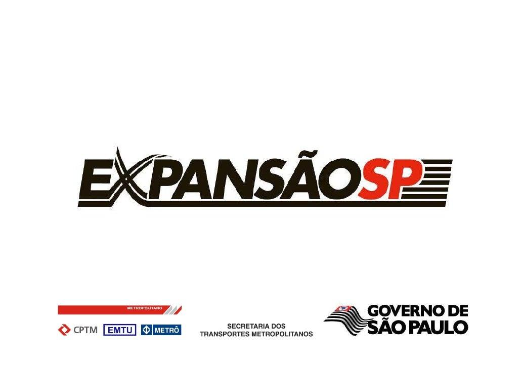 ÁREA DE ATUAÇÃO        3 Regiões Metropolitanas do Estado de São Paulo:          São Paulo – RMSP          Campinas – RMC ...