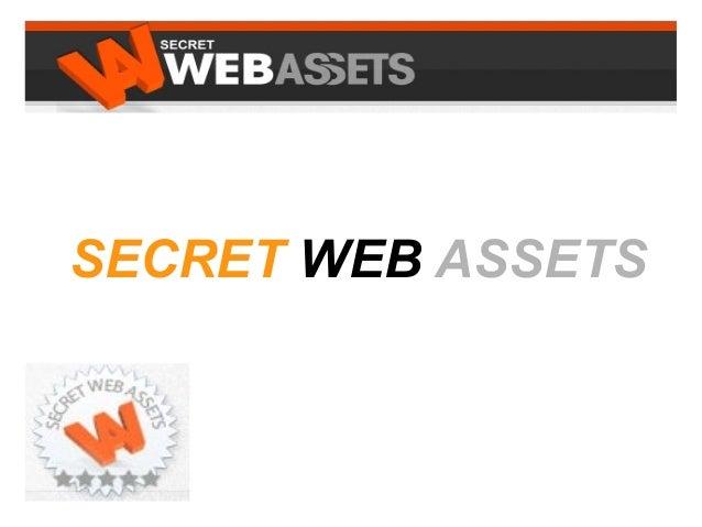 Secret Web Assets