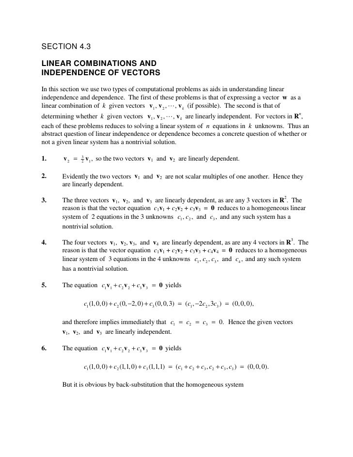 SECTION 4.3  LINEAR COMBINATIONS AND INDEPENDENCE OF VECTORS In this section we use two types of computational problems as...
