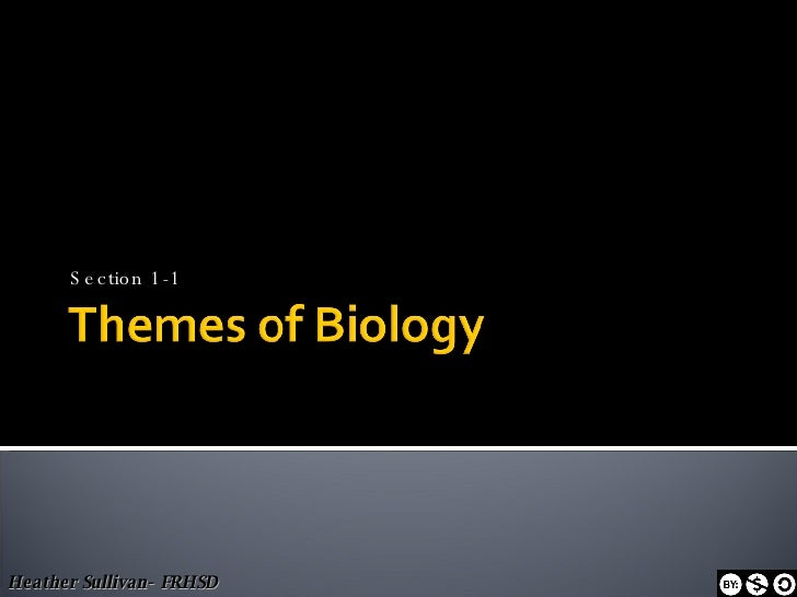 Section 1 1 Themes Of Biology