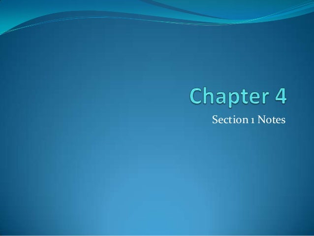Chapter 4 Section 1 Notes