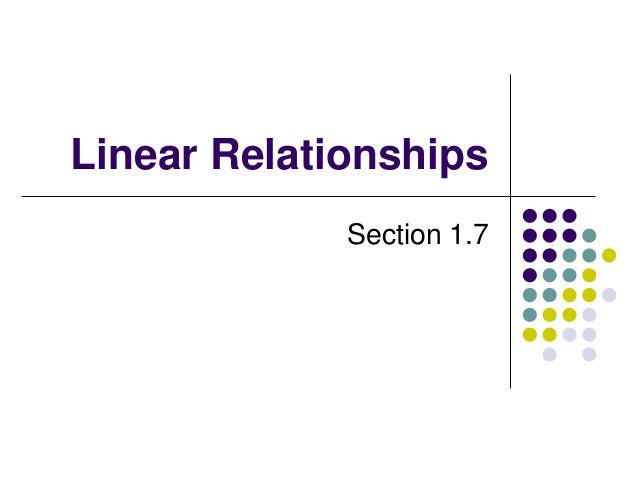 Linear Relationships Section 1.7