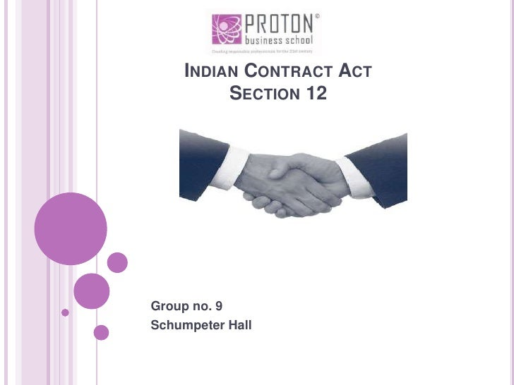 Indian Contract ActSection 12<br />GauravTaranekar<br />09PR001012B067<br />