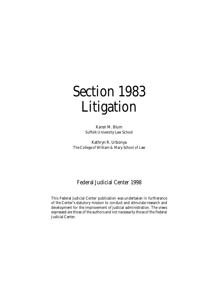 Section 1983              Litigation                            Karen M. Blum                      Suffolk University Law ...