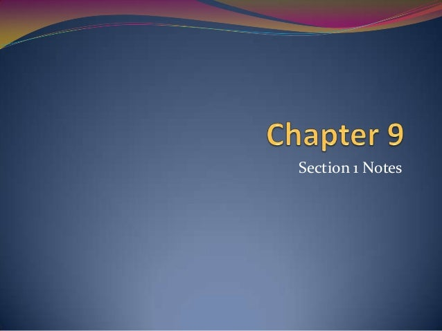WH Chapter 9 Section 1 Notes