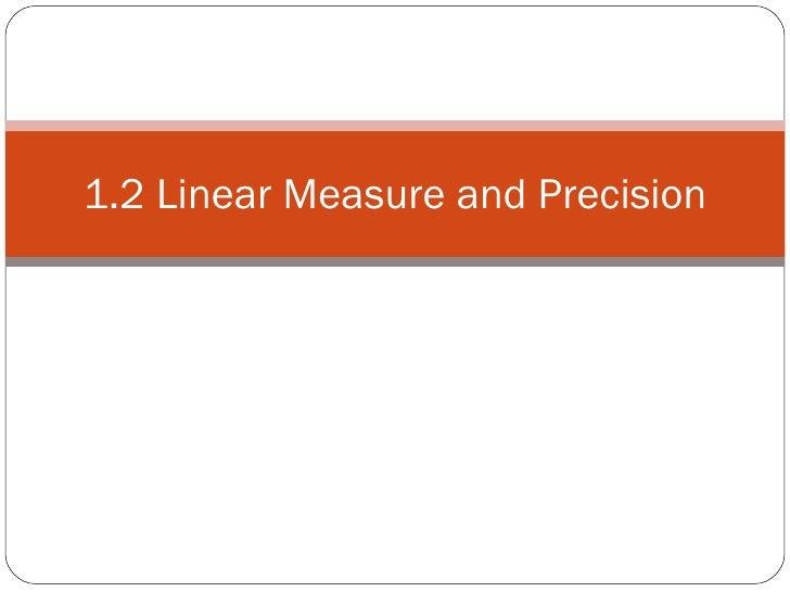 1.2 Linear Measure and Precision