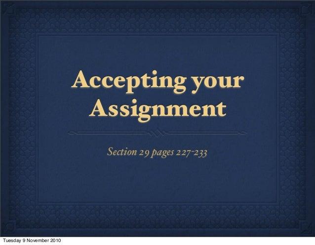 Accept assignment