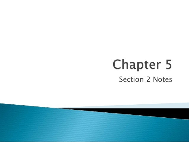 Chapter 5 Section 2 Notes