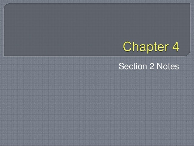 WH Chapter 4 Section 2 Notes