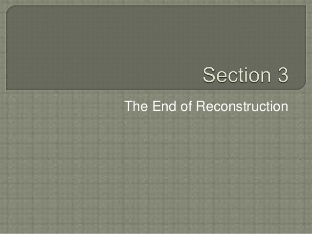 The End of Reconstruction