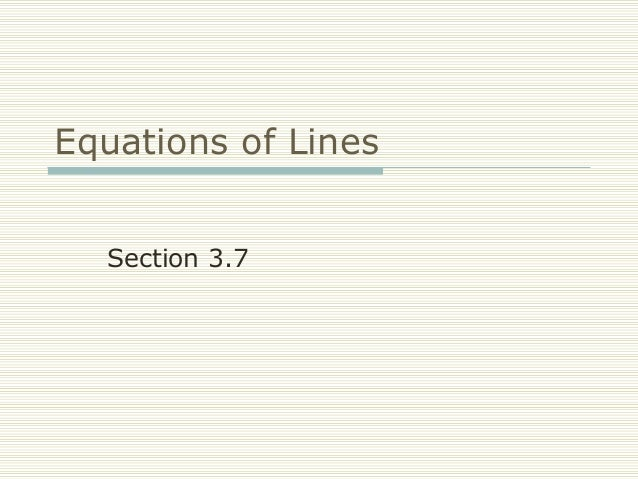FRCC MAT050 Equations of Lines (Sect 3.7)