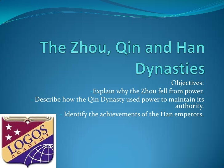 The Zhou,Qinand Han Dynasties