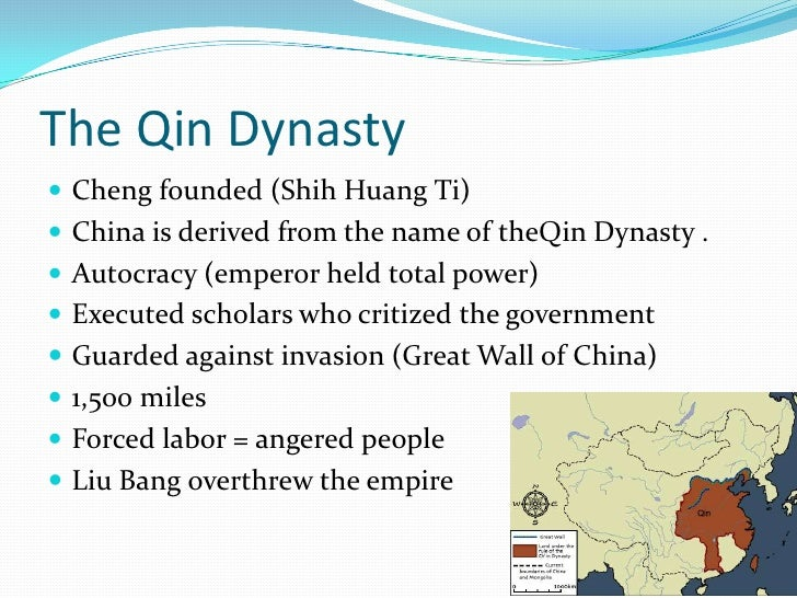 han and qin dynasties The qin (221- 206 bce) and subsequent han (202 bce- 220 ce) dynasties unify china and establish a centralized.