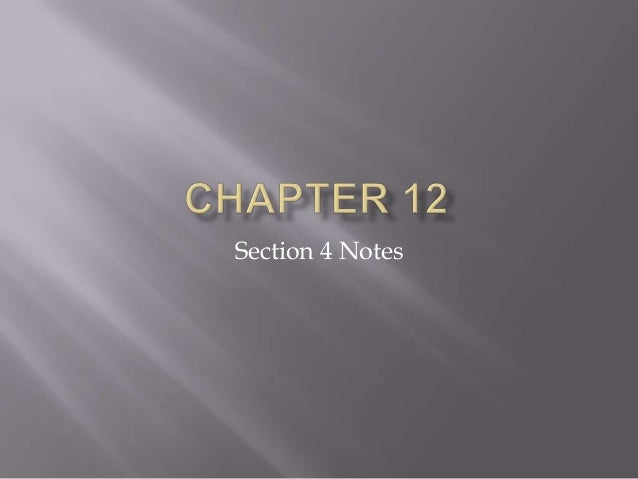 Section 4 Notes
