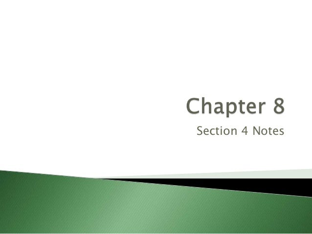 Chapter 8 Section 4 Notes