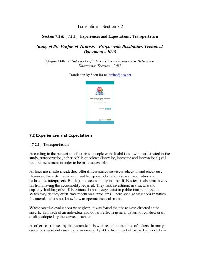 Section [7.2.1] Transportation: Experiences and Expectations -Brazilian Study of the Profile of Tourists - People with Disabilities Technical Document - 2013