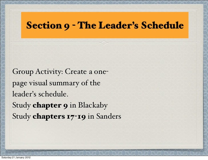 Section 9: The Leaders Schedule